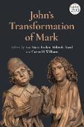 Cover-Bild zu John's Transformation of Mark (eBook) von Becker, Eve-Marie (Hrsg.)