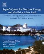 Cover-Bild zu Japan's Quest for Nuclear Energy and the Price It Has Paid (eBook) von Behling, Noriko Hikosaka