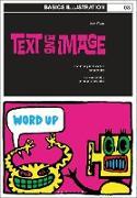 Cover-Bild zu Basics Illustration 03: Text and Image (eBook) von Williams, Mark 'Wigan'