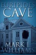 Cover-Bild zu Euripides Cave (eBook) von Williams, Mark L.