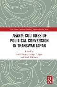 Cover-Bild zu Tenko: Cultures of Political Conversion in Transwar Japan (eBook) von Hayter, Irena (Hrsg.)