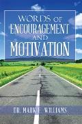 Cover-Bild zu Words of Encouragement and Motivation (eBook) von Williams, Dr. Mark E.