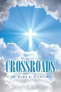 Cover-Bild zu Crossroads (eBook) von Williams, Dr. Mark E.