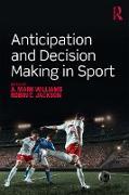 Cover-Bild zu Anticipation and Decision Making in Sport (eBook) von Williams, A. Mark (Hrsg.)