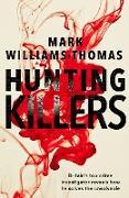 Cover-Bild zu Hunting Killers (eBook) von Williams-Thomas, Mark