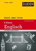 Cover-Bild zu Wissen - Üben - Testen: Englisch 8. Klasse von Hock, Birgit