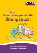 Cover-Bild zu Das Grundschulgrammatik-Übungsbuch von Holzwarth-Raether, Ulrike