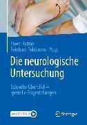 Cover-Bild zu Die neurologische Untersuchung (eBook) von Kermer, Pawel (Hrsg.)
