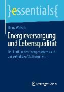 Cover-Bild zu Energieversorgung und Lebensqualität (eBook) von Welsch, Heinz