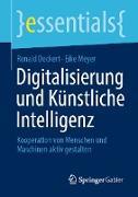 Cover-Bild zu Digitalisierung und Künstliche Intelligenz (eBook) von Deckert, Ronald