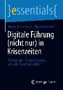 Cover-Bild zu Digitale Führung (nicht nur) in Krisenzeiten (eBook) von Schutz, Thomas