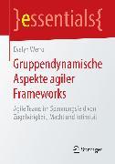 Cover-Bild zu Gruppendynamische Aspekte agiler Frameworks (eBook) von Werro, Evelyn