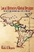 Cover-Bild zu Local Histories/Global Designs von Mignolo, Walter D.