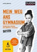 Cover-Bild zu Mein Weg ans Gymnasium - Deutsch 4. Klasse - Bayern von Wimmer, Andrea