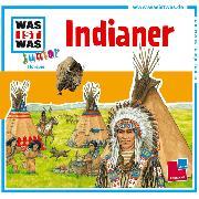 Cover-Bild zu WAS IST WAS Junior Hörspiel: Indianer (Audio Download) von Wilhelmi, Friederike