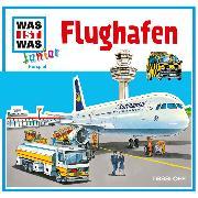 Cover-Bild zu WAS IST WAS Junior Hörspiel: Flughafen (Audio Download) von Wilhelmi, Friederike