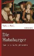 Cover-Bild zu Die Habsburger (eBook) von Beck, Barbara