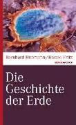 Cover-Bild zu Die Geschichte der Erde von Hubmann, Bernhard