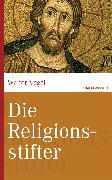 Cover-Bild zu Die Religionsstifter (eBook) von Vogel, Walter
