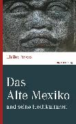 Cover-Bild zu Das Alte Mexiko (eBook) von Peters, Ulrike