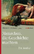 Cover-Bild zu Menschen, die Geschichte machten (eBook) von Neumann, Michael (Hrsg.)