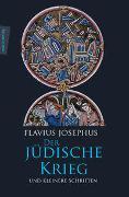 Cover-Bild zu Der Jüdische Krieg und Kleinere Schriften von Josephus, Flavius