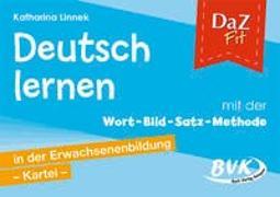 Cover-Bild zu DaZ Fit: Deutsch lernen mit der Wort-Bild-Satz-Methode in der Erwachsenenbildung - Kartei (inkl. CD) von Linnek, Katharina