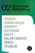 Cover-Bild zu Dramatische Rundschau 02 (eBook) von Celkan, Ebru Nihan