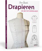 Cover-Bild zu Schnittkonstruktion in der Mode. Drapieren an der Schneiderpuppe von Gilewska, Teresa
