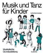 Cover-Bild zu Musik und Tanz für Kinder von Regner, Hermann (Hrsg.)
