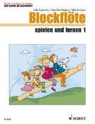 Cover-Bild zu Blockflöte spielen und lernen von Kegley, Desirée