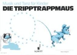 Cover-Bild zu Die Tripptrappmaus von Regner, Hermann (Hrsg.)