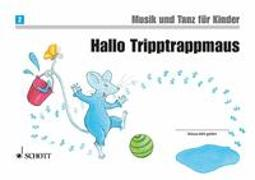 Cover-Bild zu Hallo Tripptrappmaus von Funk, Jutta