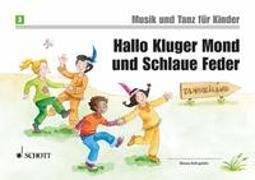 Cover-Bild zu Hallo Kluger Mond und Schlaue Feder von Funk, Jutta