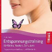 Cover-Bild zu Entspannungstraining für Kiefer, Nacken, Schultern (Audio Download) von Höfler, Heike