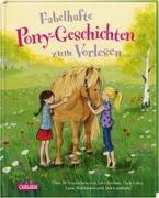 Cover-Bild zu Fabelhafte Pony-Geschichten zum Vorlesen von Boehme, Julia