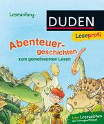 Cover-Bild zu Duden Leseprofi - Abenteuergeschichten von Holthausen, Luise