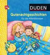Cover-Bild zu Duden 24+: Gutenachtgeschichten für die Allerkleinsten von Holthausen, Luise