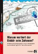 Cover-Bild zu Warum verliert der Eisbär sein zu Hause? (eBook) von Holthausen, Luise