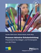 Cover-Bild zu Prozesse inklusiver Schulentwicklung 1. - 9. Schuljahr von Sahli Lozano, Caroline