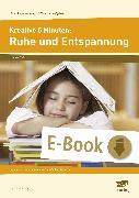 Cover-Bild zu Kreative 5 Minuten: Ruhe und Entspannung (eBook) von Mönning, Petra