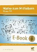 Cover-Bild zu Mathe zum Mitfiebern - Klasse 7/8 (eBook) von Gromacki, Sara