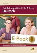 Cover-Bild zu Freiarbeitsmaterialien für die 8. Klasse: Deutsch (eBook) von Koch, Günther