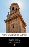 Cover-Bild zu Zycie snem (eBook) von Calderón de la Barca, Pedro