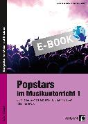 Cover-Bild zu Popstars im Musikunterricht 1 (eBook) von Jaglarz, Barbara