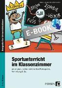 Cover-Bild zu Sportunterricht im Klassenzimmer - Grundschule (eBook) von Jaglarz, Barbara