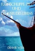 Cover-Bild zu Flunschlippe- Piet und die Insel des Lebens (eBook) von Weiß, Dennis