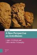 Cover-Bild zu A New Perspective on Antisthenes (eBook) von Meijer, Piet