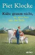 Cover-Bild zu Kühe grasen nicht, sie sprechen mit der Erde von Klocke, Piet