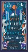 Cover-Bild zu Who Killed Piet Barol? (eBook) von Mason, Richard